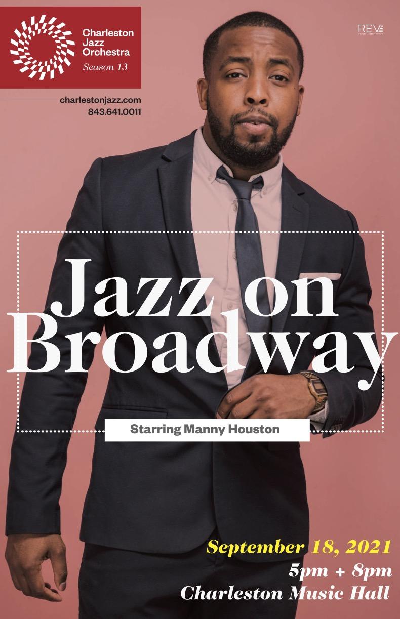 Jazz on Broadway Starring Manny Houston