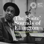 The 'Suite' Sounds of Ellington: The New Orleans and Far East Suites