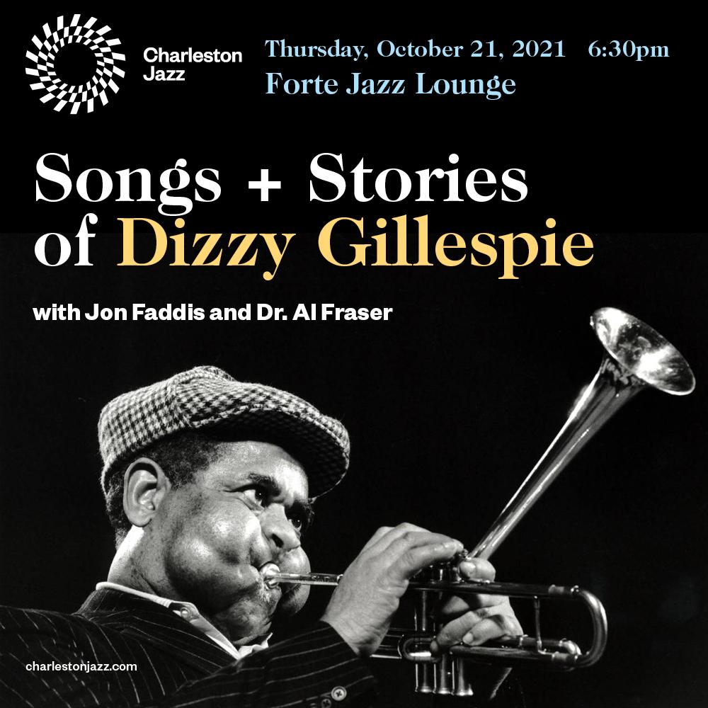 Songs + Stories of Dizzy Gillespie